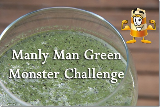 green monster thumb   Manly Man Green Monster Challenge