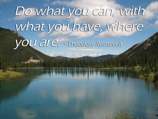 IMG 21141   Do What You Can…Today